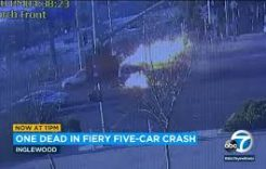 1 killed, 2 injured after fiery multi-vehicle crash in Inglewood